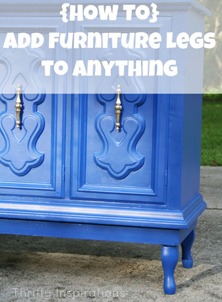 DIY Decorating Ideas: Adding legs to an old piece of furniture can completely change its look. Finish it off by painting it in a vibrant color. Adding Furniture Legs Tutorial