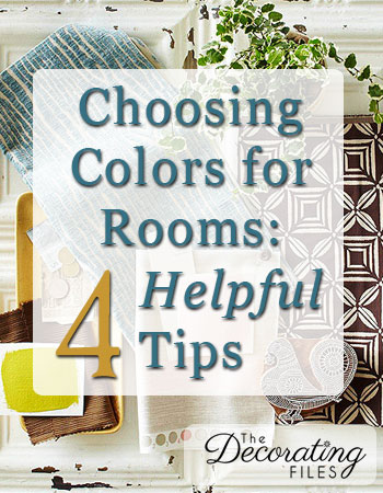 Choosing Colors for Rooms: 4 Tips to Help You Decide