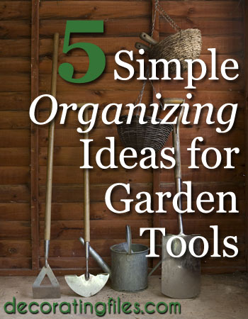 Organize your garden shed for the spring and summer. Make it easy to find what you're looking for with these simple tips for organizing your garden tools.